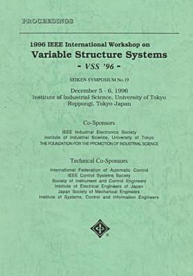 1996 IEEE International Workshop on Variable Structure (Vss) (Paperback)