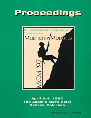 Multi-Chip Modules (Icmcm), 1997 International Conference (Paperback)
