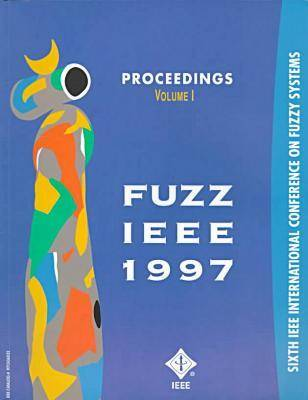 Fuzzy Systems, 1997 IEEE 6th International Conference (Paperback)