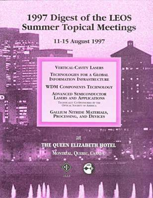 Lasers and Electro-optics (LEOS) 1997: Summer Topical Meetings (Paperback)