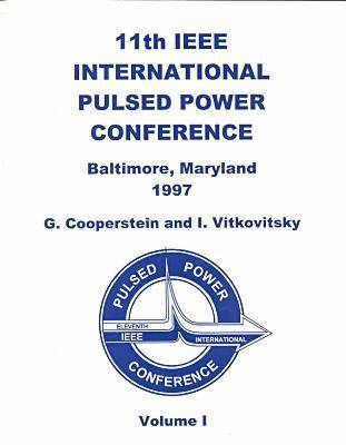 IEEE International Conference on Pulsed Power: 1997 (Paperback)