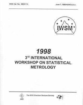 Statistical Metrology: 3rd International Workshop (Paperback)