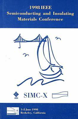 International Conference on Semiconducting and Semi-insulating Materials 1998 (Paperback)