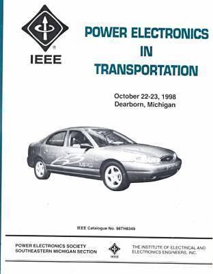 IEEE Workshop on Power Electronics in Transportation 1998 (Paperback)