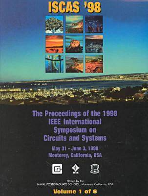 International Symposium on Circuits and Systems 1998 (Paperback)