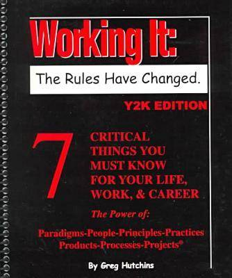 Working it: The Rules Have Changed (Paperback)