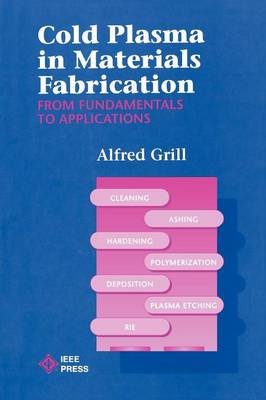 Cold Plasma Materials Fabrication: From Fundamentals to Applications (Paperback)