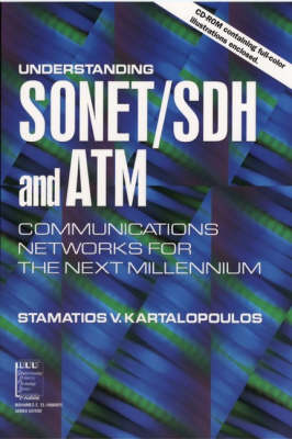 Understanding SONET / SDH and ATM: Communications Networks for the Next Mellennium - IEEE Press Understanding Science & Technology Series (Paperback)