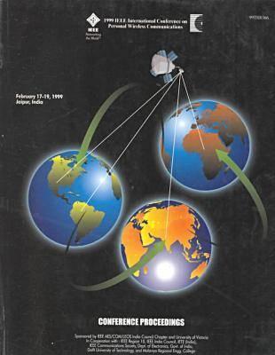 Personal Wireless Communications (ICPWC) 1999: International Conference (Paperback)