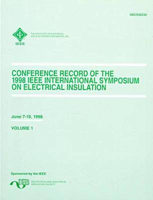 IEEE International Symposium on Electrical Insulation 1998 (Paperback)