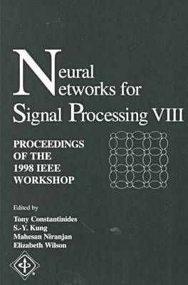 Neural Networks for Signal Processing: Workshop Proceedings (Paperback)