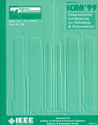 International Conference on Robotics and Automation 1999 (Paperback)