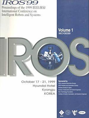 IEEE/RSJ International Conference on Intelligent Robots and Systems 1999 (Paperback)