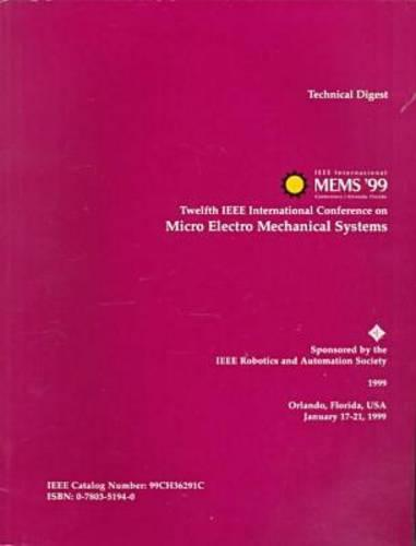 Micro Electro Mechanical Systems: MEMS International Conference 12th (Paperback)