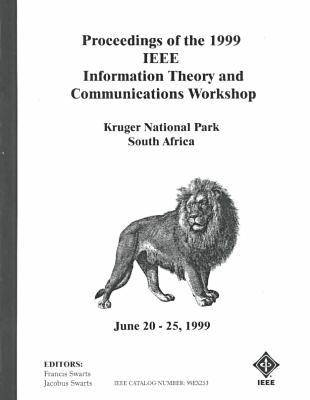 1999 IEEE Information Theory and Communications Workshop (Paperback)
