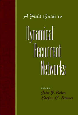 A Field Guide to Dynamical Recurrent Networks (Hardback)