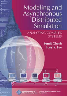 Modeling and Asynchronous Distributed Simulation Analyzing Complex Systems (Hardback)