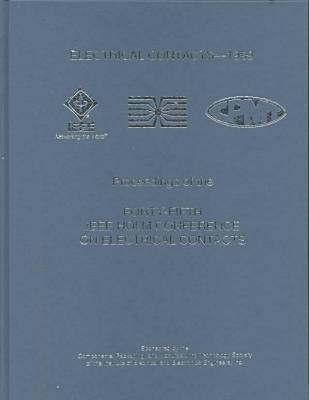 1999 IEEE 45th Holm Conference on Electrical Contacts (Hardback)