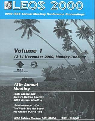 IEEE Lasers and Electro-optics Society Annual Meeting 2000,11th (Paperback)