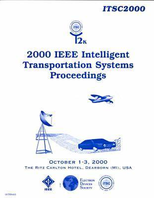 IEEE Intelligent Transportation Systems Conference 2000 (Paperback)