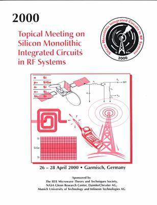 Topical Meeting on Silicon Monolithic Integrated Circuits in RF Systems 2000 (Paperback)