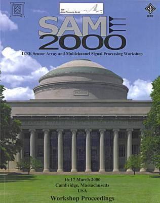 Sensor Array and Multichannel Workshop 2000 (Paperback)