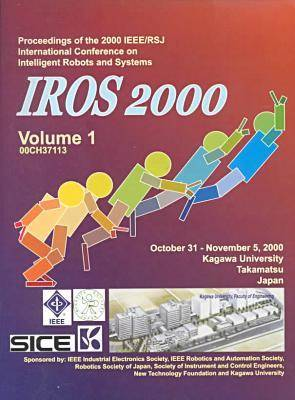IEEE/RSI International Conference on Intelligent Robots and Systems 2000 (Paperback)