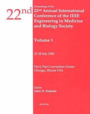 Annual International Conference on Engineering in Medicine and Biology 2000,22nd (Paperback)