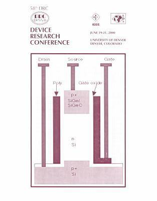 IEEE 58th Annual Device Research Conference, 2000 (Paperback)