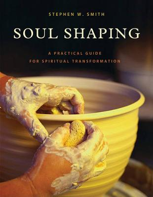Soul Shaping (Paperback)