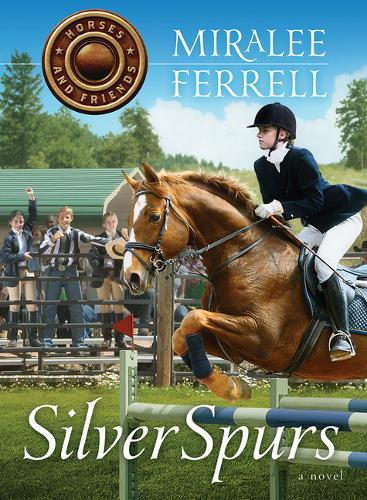 Silver Spurs - Horses and Friends (Paperback)