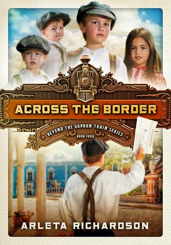Across the Border - Beyond the Orphan Train 04 (Paperback)