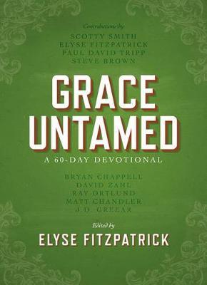 Grace Untamed: A 60-Day Devotional (Hardback)
