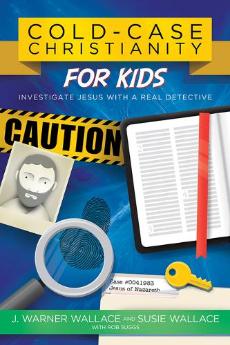 Cold-Case Christianity for Kids: Investigate Jesus with a Real Detective (Paperback)