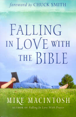 Falling in Love with the Bible (Hardback)