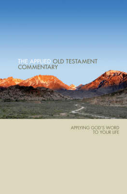 Applied Od Testament Commentary: Applying God's Word to Your Life (Hardback)