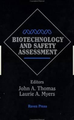 Biotechnology And Safety Assessment (Hardback)