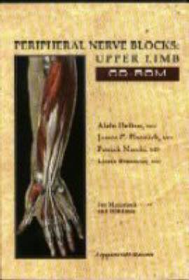 Peripheral Nerve Blocks: Upper Limb (CD-ROM)