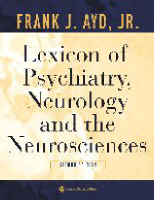 Lexicon of Psychiatry, Neurology, and the Neurosciences (Paperback)
