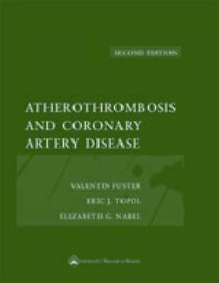 Atherothrombosis and Coronary Artery Disease (Hardback)