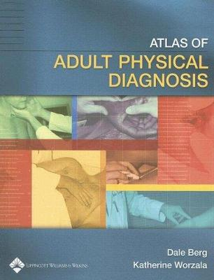 Atlas of Adult Physical Diagnosis (Paperback)