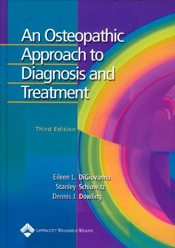 An Osteopathic Approach to Diagnosis and Treatment (Hardback)