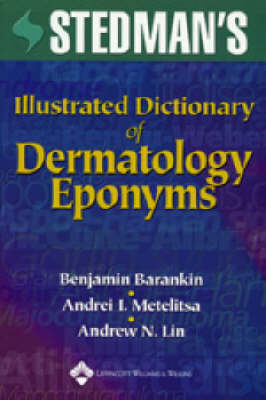 Stedman's Illustrated Dictionary of Dermatology Eponyms (Paperback)