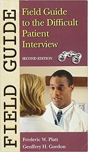 Field Guide to the Difficult Patient Interview - Field Guide Series (Paperback)