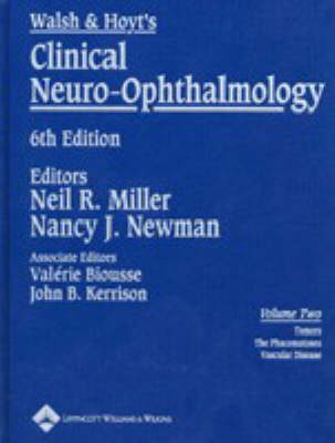 Walsh and Hoyt's Clinical Neuro-ophthalmology: Volume two (Hardback)