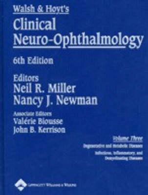 Walsh and Hoyt's Clinical Neuro-ophthalmology: Volume Three (Hardback)