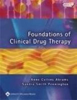 Foundations of Clinical Drug Therapy (Paperback)