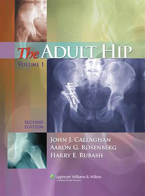 The Adult Hip (Hardback)
