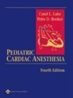 Pediatric Cardiac Anesthesia (Hardback)