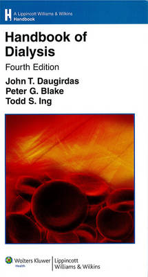 Handbook of Dialysis - Lippincott Williams and Wilkins Handbook Series (Paperback)